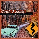 Twists & Bends Lyrics Steve Hartmann