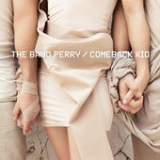Comeback Kid (Single) Lyrics The Band Perry