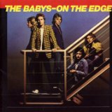 On The Edge Lyrics Babys, The