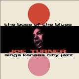 The Blues Boss Lyrics Big Joe Turner