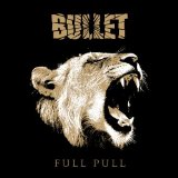Full Pull Lyrics Bullet