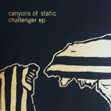 Challenger (EP) Lyrics Canyons Of Static