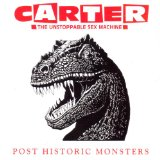 Post Historic Monsters Lyrics Carter The Unstoppable Sex Machine