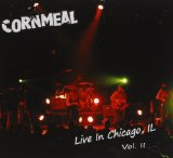 Live In Chicago, IL Vol. II Lyrics Cornmeal