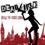 Bring The House Down Lyrics Deadline