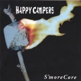 S'moreCore Lyrics Happy Campers