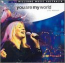 You Are My World Lyrics Hillsong Music Australia