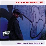 Being Myself Lyrics Juvenile