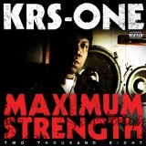 Maximum Strength Lyrics KRS One