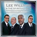 Through The Years Lyrics Lee Williams And The Spiritual QC's