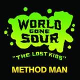 World Gone Sour (The Lost Kids) (Single) Lyrics Method Man