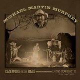 Campfire On The Road Lyrics Michael Martin Murphey