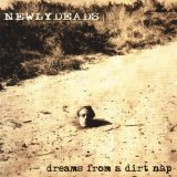Dreams From A Dirt Nap Lyrics Newlydeads
