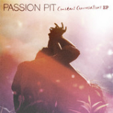 Constant Conversations EP Lyrics Passion Pit