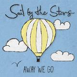 Away We Go (EP) Lyrics Sail By The Stars