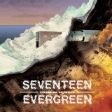 Steady On, Scientist! Lyrics Seventeen Evergreen