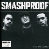 The Weekend Lyrics Smashproof