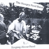 Singing About Food Lyrics The Hungry Food Band