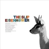Eisenhower Lyrics The Slip