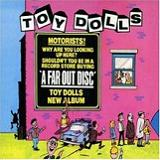 A Far Out Disc Lyrics Toy Dolls