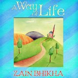 Way of Life Lyrics Zain Bhikha