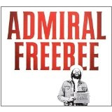 The Great Scam Lyrics Admiral Freebee