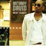 Acey Duecy Lyrics Anthony David