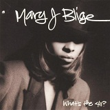 What's The 411? Lyrics Blige Mary J