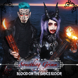 Something Grimm (Single) Lyrics Blood On The Dance Floor