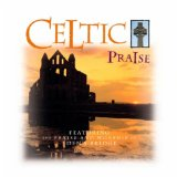 Miscellaneous Lyrics Celtic Praise & Eden's Bridge