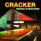 Berkeley To Bakersfield Lyrics Cracker