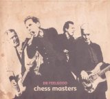 Chess Masters Lyrics Dr. Feelgood