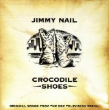 Crocodile Shoes Lyrics Jimmy Nail