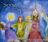 Songs of the Spirit III Lyrics Karen Drucker