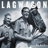 Blaze Lyrics Lagwagon