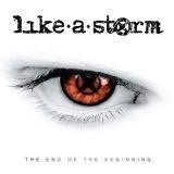 The End Of The Beginning Lyrics Like a Storm
