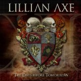 XI: The Days Before Tomorrow Lyrics Lillian Axe