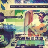Laguna Beach Lyrics Marc Antoine