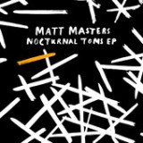 Nocturnal Toms EP Lyrics Matt Masters