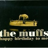 Happy Birthday To Me Lyrics The Muffs