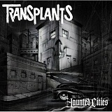 Haunted Cities Lyrics Transplants