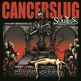 Soulless Lyrics Cancerslug