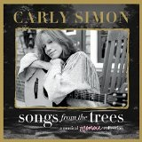Songs From the Trees Lyrics Carly Simon