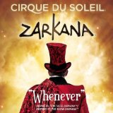 Whenever (Zarkana) (Single) Lyrics Cirque Du Soleil