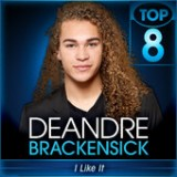 American Idol: Top 8 – 80's Lyrics Deandre Brackensick