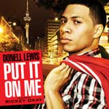 Put It On Me (Single) Lyrics Donell Lewis