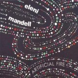 Artificial Fire Lyrics Eleni Mandell
