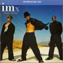 Introducing IMx Lyrics IMx