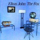 The Fox Lyrics John Elton