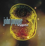 Zygote Lyrics John Popper